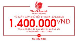 Vé máy bay khứ hồi Bangkok chỉ 1.950.000 đồng trên Thai Lion Air