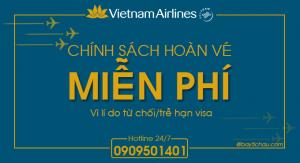 Vietnam Airlines : Chính sách Hoàn vé miễn phí