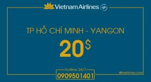 Khứ hồi Tp Hồ Chí Minh – Yangon chỉ từ 20USD