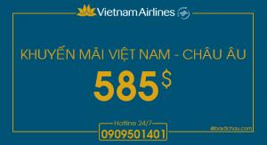 Vietnam Airlines : Khứ hồi Châu Âu chỉ từ 585USD