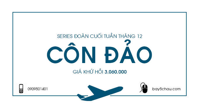 Series-doan-cuoi-tuan-thang-12-Con-Dao