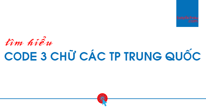 Code-3-chu-cac-thanh-pho-Trung-Quoc