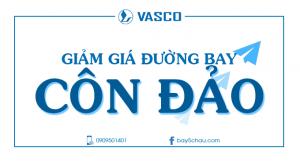 Vasco giảm giá đường bay Sài Gòn – Côn Đảo.