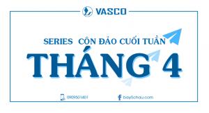 Series đoàn Côn Đảo cuối tuần Tháng 4-2018