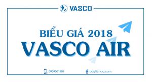 Biểu giá Vasco 2018