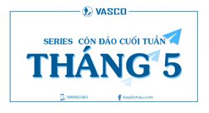 Series đoàn Côn Đảo cuối tuần Tháng 5-2018