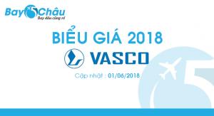 Biểu giá Vasco từ 01/06/2018
