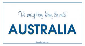 Vé máy bay khuyến mãi đi Úc