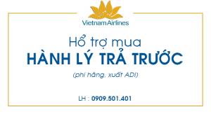 Hổ trợ mua Hành lý trả trước Vietnam Airlines