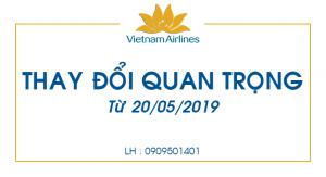 Vietnam Airlines : Thay đổi quan trọng từ 20/05/2019.