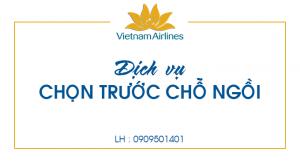 Dịch vụ chọn trước chỗ ngồi trên Vietnam Airlines