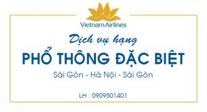 Vietnam Airlines triển khai hạng Phổ thông Đặc biệt đường bay Sài Gòn – Hà Nội – Sài Gòn.