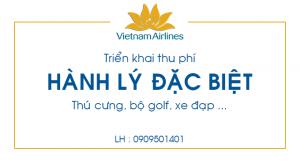 Biểu phí Hành lý đặc biệt của Vietnam Airlines