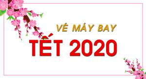 Vé máy bay Tết Nguyên Đán 2020