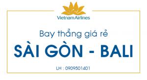 Vé máy bay giá rẻ Sài Gòn – Bali bay thẳng