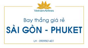 Vé máy bay giá rẻ Sài Gòn – Phuket bay thẳng