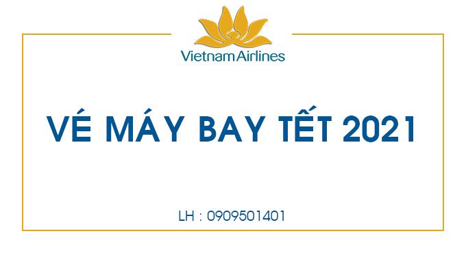 Vé máy bay Tết Tân Sửu 2021 giá rẻ