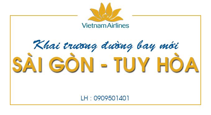 Vietnam Airlines khai trương đường bay mới từ Sài Gòn đi Tuy Hòa