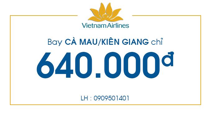 Vé máy bay giá rẻ đi Cà Mau/Kiên Giang
