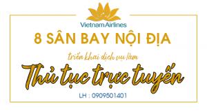 VNA : 8 sân bay nội địa áp dụng thủ tục trực tuyến.